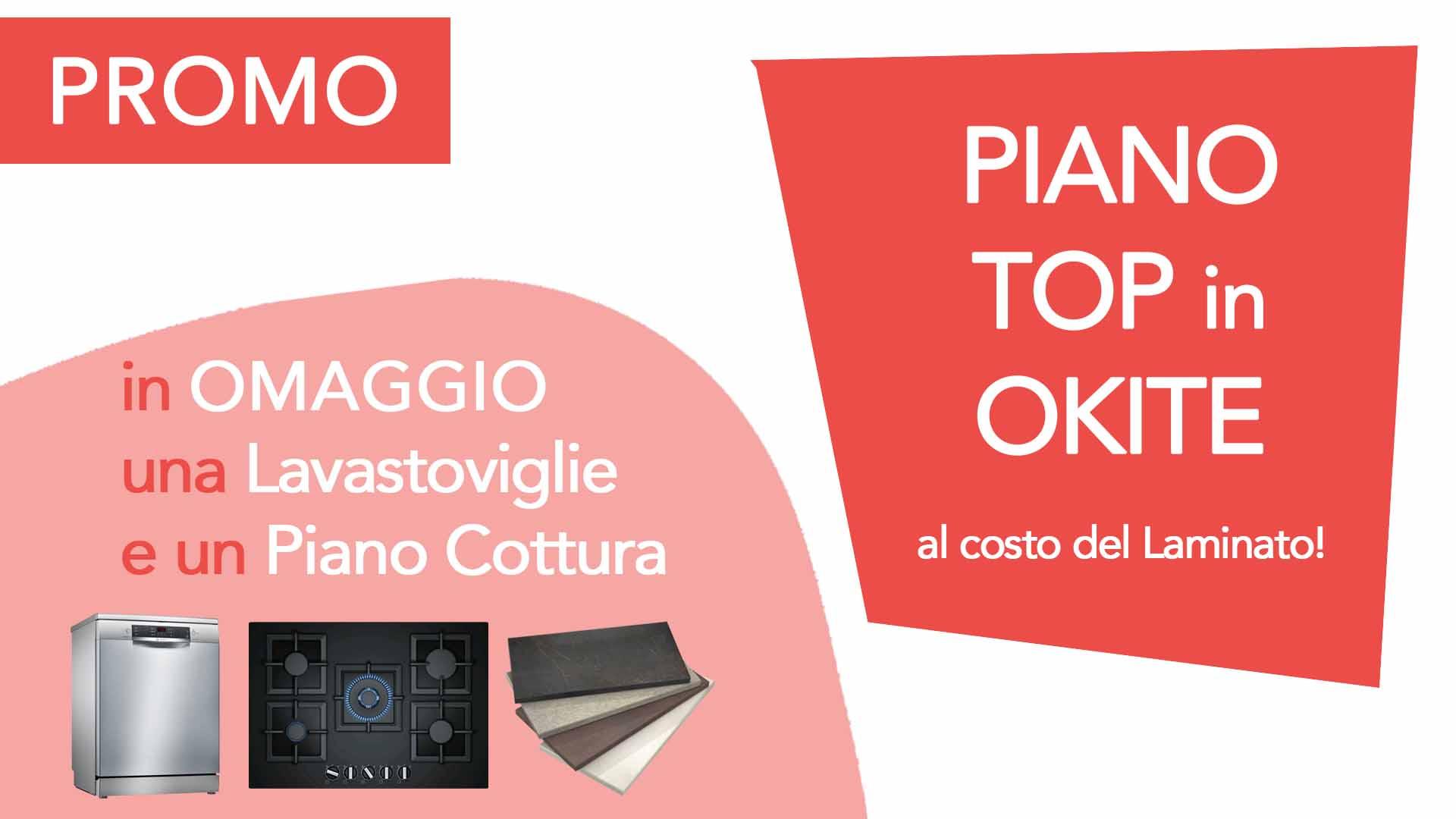 Promo Lavastoviglie Piano Cottura Top Okite